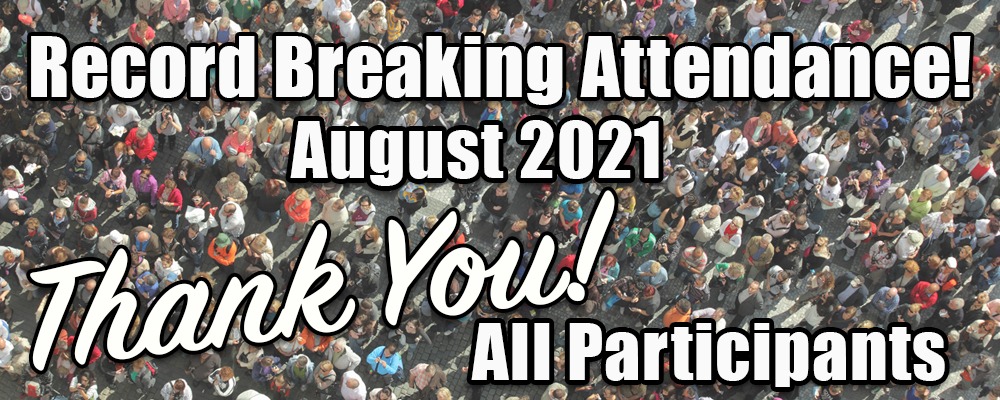 Record Attendance in August 2021 —Thank You banner